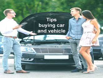 Tips buying car and vehicle